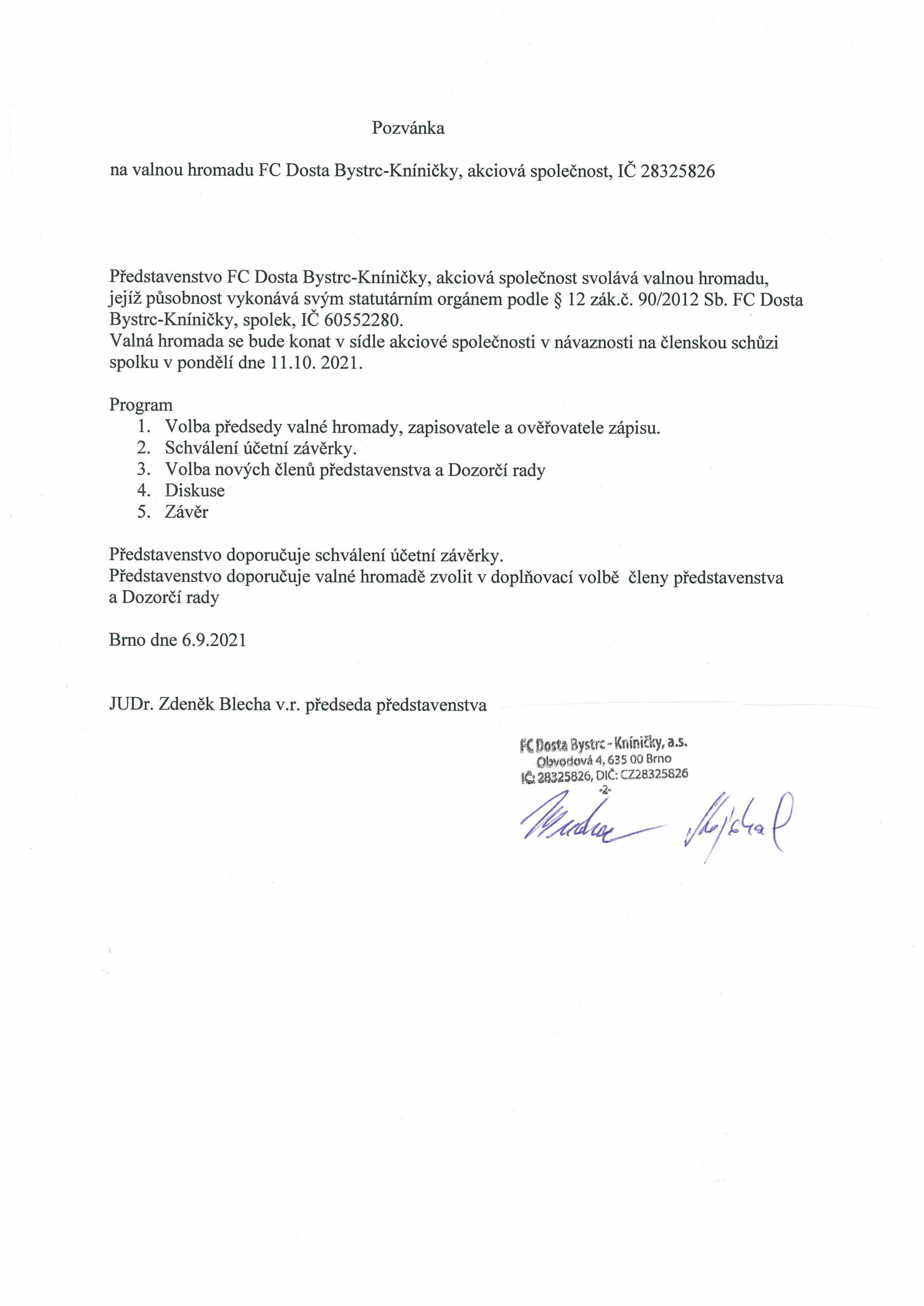FC Dosta Bystrc - Kníničky Pozvánka na členskou schůzi a valnou hromadu Novinky, Oznámení