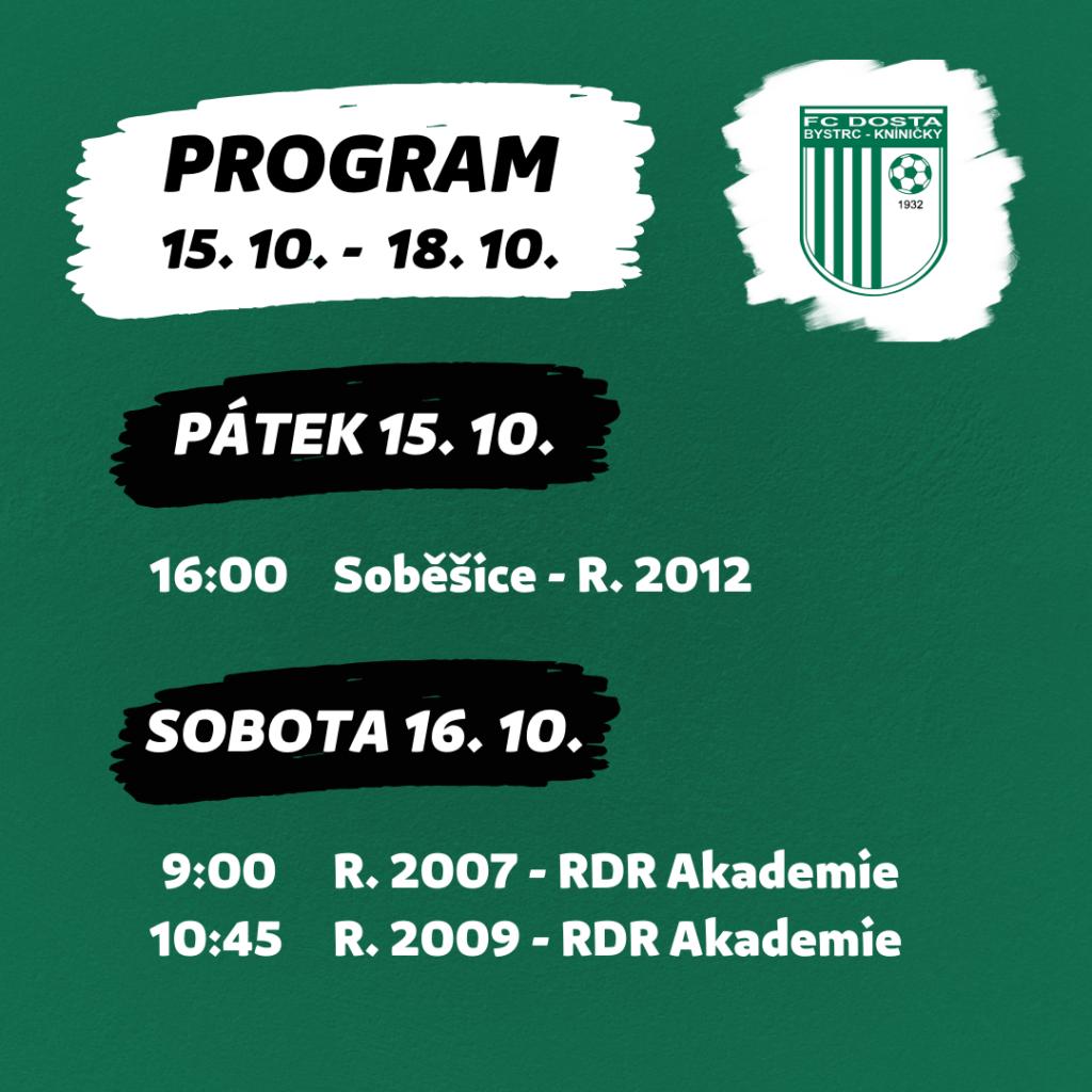FC Dosta Bystrc - Kníničky Program 15. 10. - 18. 10. Novinky